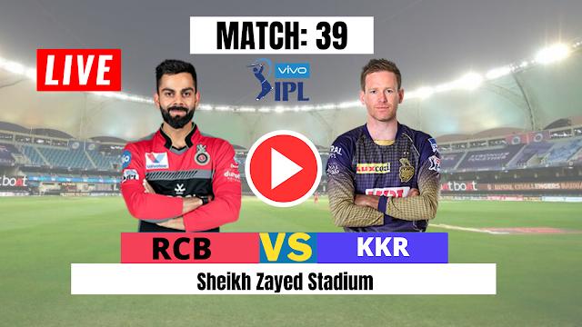 Watch Live : DREAM11 IPL 2020, MATCH 39: KKR VS RCB, Kolkata won the toss and opt to bat first