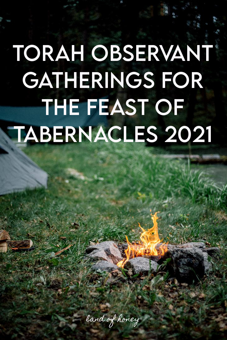 Feast of Tabernacles events for believers in Messiah 2021 | Land of Honey
