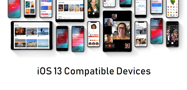 List of iOS 13 Compatible devices : Does your iPhone Supported with iOS 13 or not?
