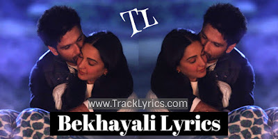 bekhayali-lyrics-kabir-singh-by-shahid-kapoor