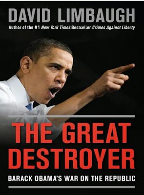 The Great Destroyer: Barack Obama's War on the Republic by David Limbaugh - book cover