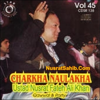Mera Eh Charkha Naulakha Kude Lyrics Translation in English Nusrat Fateh Ali Khan [NusratSahib.Com]