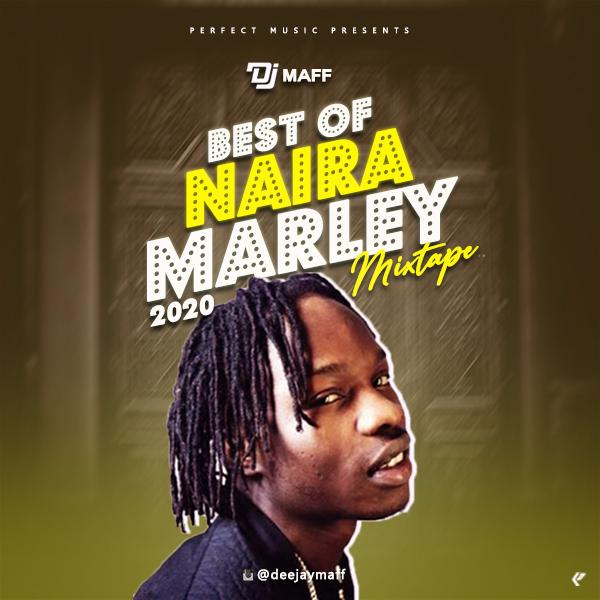 Dj Maff - Best of Naira Marley #Arewapublisize