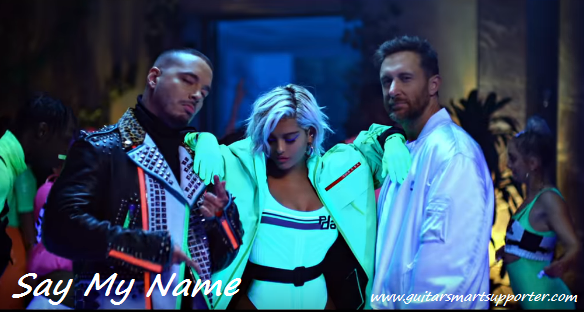 Say My Name Guitar Chords with Lyrics | David Guetta, J Balvin, Bebe Rexha