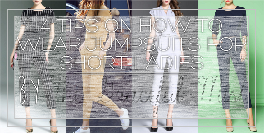 4 Tips on How to Wear Jumpsuits for Short Ladies by @TheGracefulMist (www.TheGracefulMist.com) featuring www.StyleWe.com Jumpsuits (Beauty, Fashion, Lifestyle, Skin Care and Travel Blog)