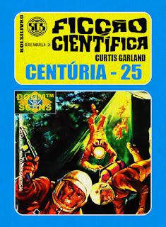 bolsilivro sos ficção científica cedibra série amarela curtis garland centúria 25