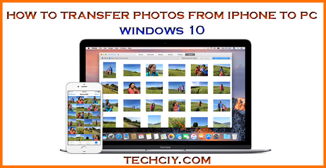import photos from iphone to windows 10