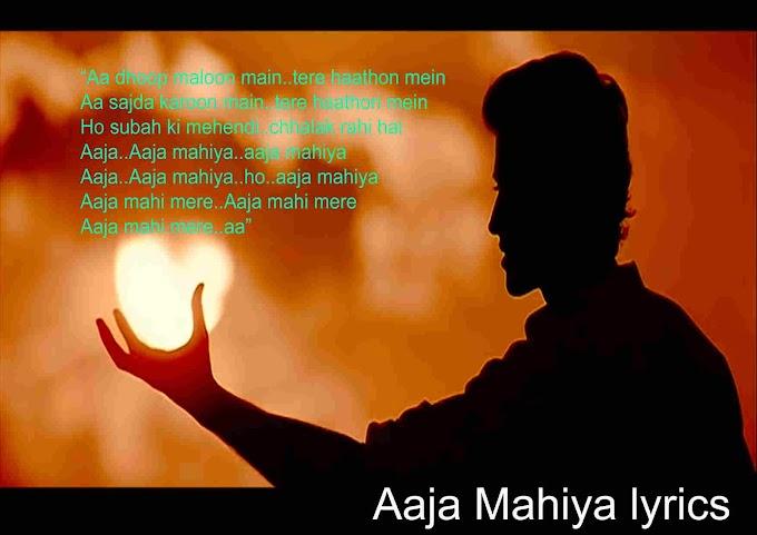 Aaja Mahiya lyrics in hindi and english