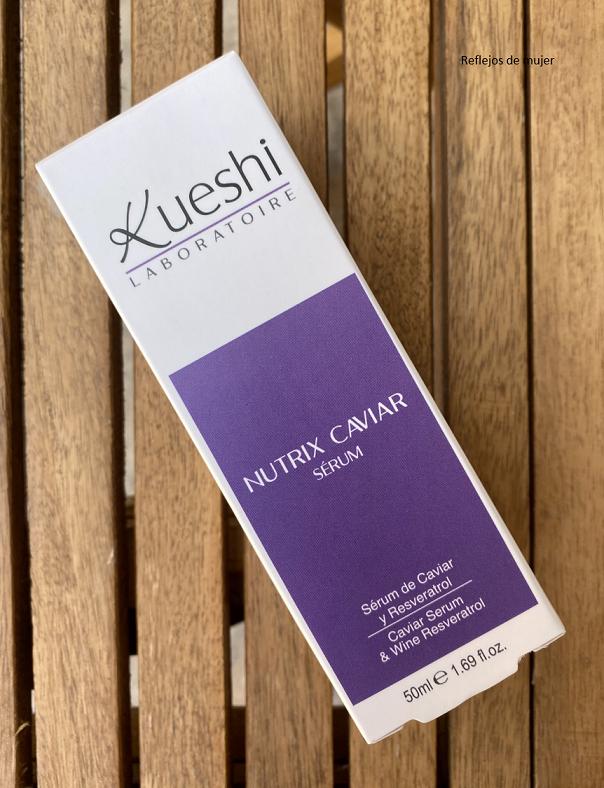 Mi nueva rutina con el serum Nutrix Caviar de Kueshi