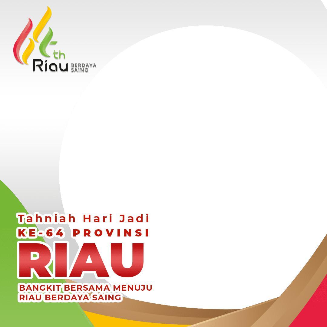 Link Desain Bingkai Foto Twibbon Tahniah Hari Jadi Provinsi Riau 2021