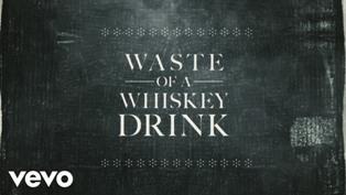 Waste of a Whiskey Drink Lyrics - Gary Allan