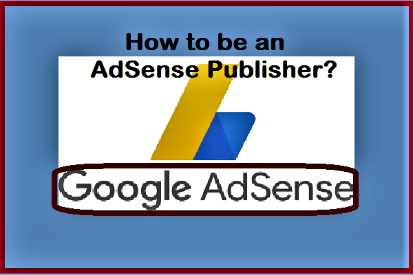Earn Money through Google Adsense