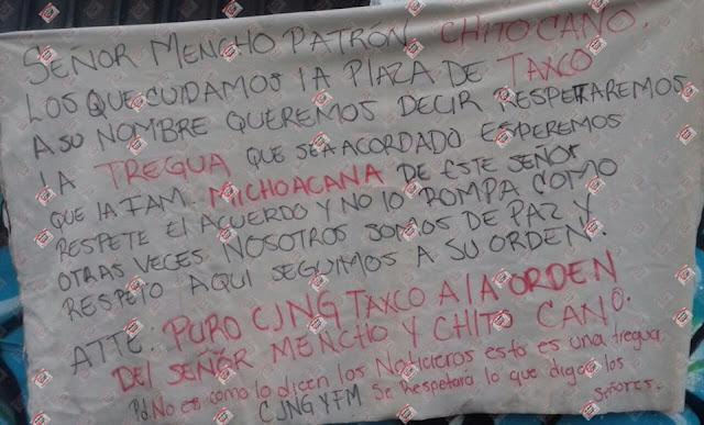 """Señor Mencho Patrón """"Chito Cano"""" los que cuidamos la plaza a su nombre queremos decir respetaremos la tregua que se acordó esperemos que la Familia Michoacana respete"""