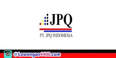 Lowongan Kerja PT. JPQ Indonesia Jababeka Cikarang