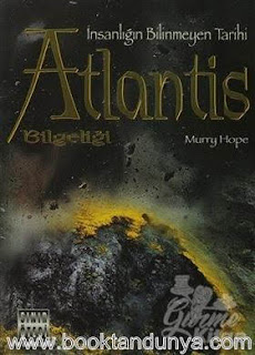 Murry Hope - Atlantis Bilgeliği - İnsanlığın Bilinmeyen Tarihi