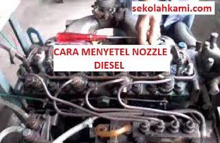 cara menyetel nozzle diesel