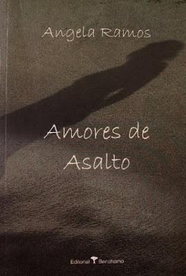 Amores de asalto, de Ángela Ramos