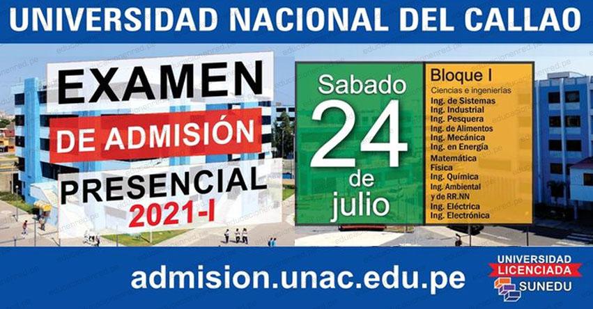 Resultados UNAC 2021-1 (Sábado 24 Julio 2021) Lista Ingresantes Examen Admisión General [PRESENCIAL] Universidad Nacional del Callao - www.unac.edu.pe