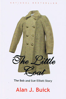 The Little Coat: The Bob and Sue Elliott Story by Alan J. Buick