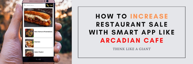 How to increase restaurant sale with smart app Like Arcadian Cafe