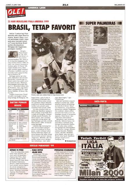 25 HARI MENJELANG PIALA AMERIKA 1999 BRASIL, TETAP FAVORIT