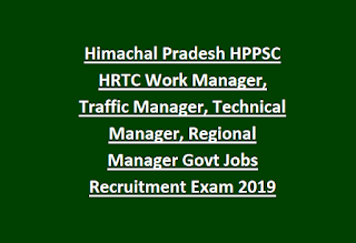 Himachal Pradesh HPPSC HRTC Work Manager, Traffic Manager, Technical  Manager, Regional Manager Govt Jobs Recruitment Exam 2019