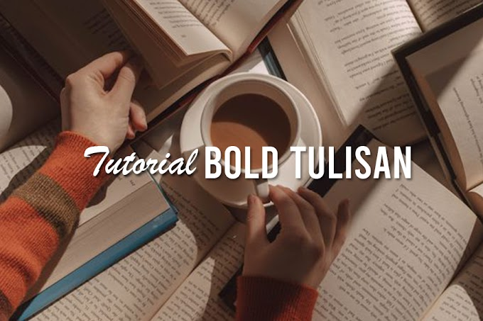 Tutorial Bold kan Tulisan di bahagian About Me/ Author