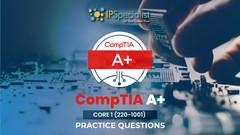 CompTIA A+ Core I (220-1001) Exam Practice Questions