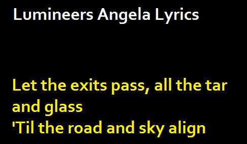 Lumineers Angela Lyrics