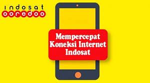 Cara Mempercepat Jaringan Indosat