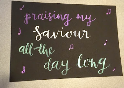 Praising my Saviour {all the day long}