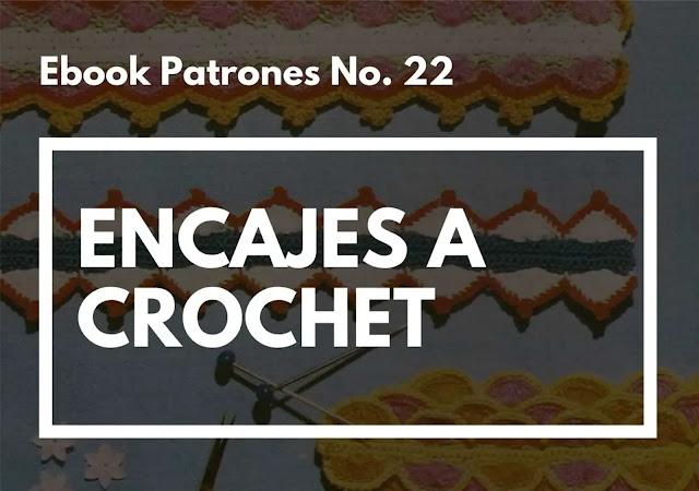 Ebook No. 22 Encajes a Crochet