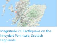 https://sciencythoughts.blogspot.com/2019/12/magnitude-20-earthquake-on-knoydart.html