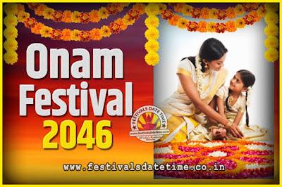 2046 Onam Festival Date and Time, 2046 Thiruvonam, 2046 Onam Festival Calendar