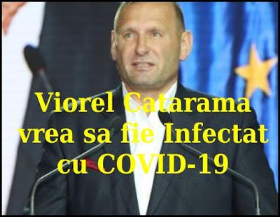 viorel catarama vrea sa fie infectat voluntar cu noul coronavirus
