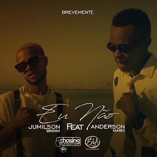 Jumilson Brown feat. Anderson Mário - Eu Não (Zouk) Baixar mp3