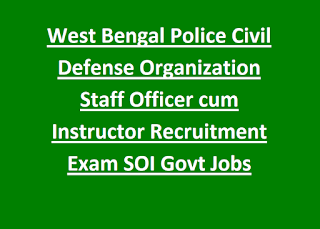 West Bengal Police Civil Defense Organization Staff Officer cum Instructor Recruitment Exam 2019 125 SOI Govt Jobs Online Form