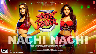 Nachi Nachi Lyrics - Street Dancer 3D - Lyricsonn