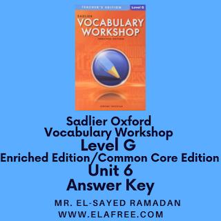 Sadlier Vocabulary Workshop Enriched Edition Level G Unit 6 Answers