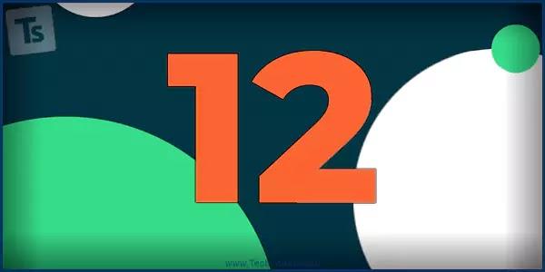تثبيت أندرويد 12 على هاتف