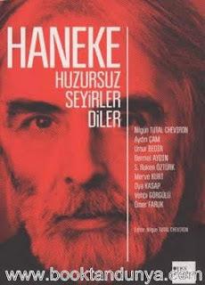 Kolektif - Haneke Huzursuz Seyirler Diler