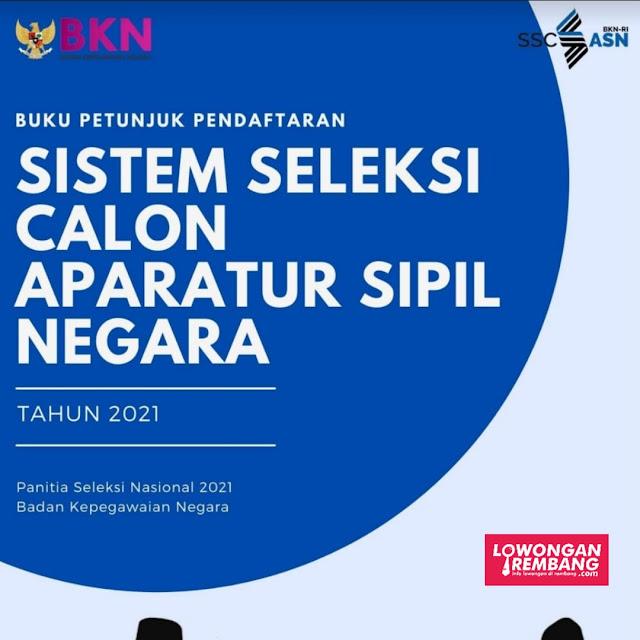 Download Buku Petunjuk Pendaftaran SSCASN Tahun 2021 Sobat Loker Rembang