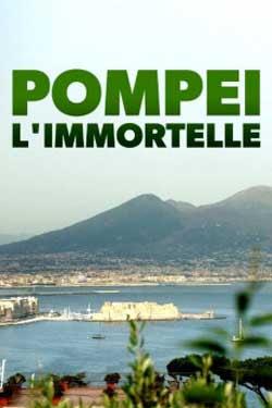 Unsterbliches Pompeji (2019)