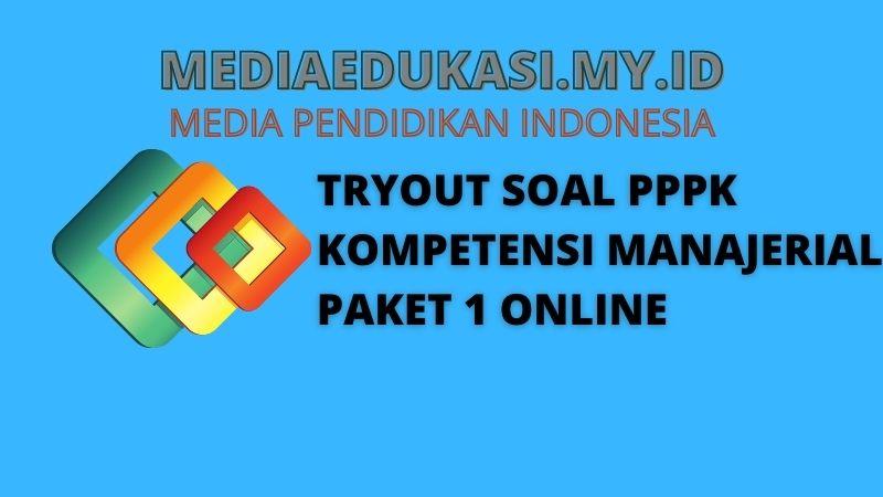Soal Tryout PPPK Kompetensi Manajerial Paket 1