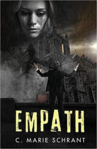 Empath  by C. Marie Schrant