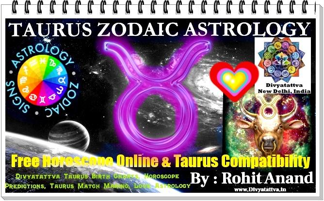 Taurus Zodiac Free Horoscope Online Vrishabha Rashi Personality Traits & Description by India's Top Celebrity Astrologer & Occultist Shri Rohit Anand