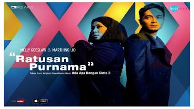 Melly Goeslow & Marthino Lio - Ratusan Purnama Mp3 OST AADC 2