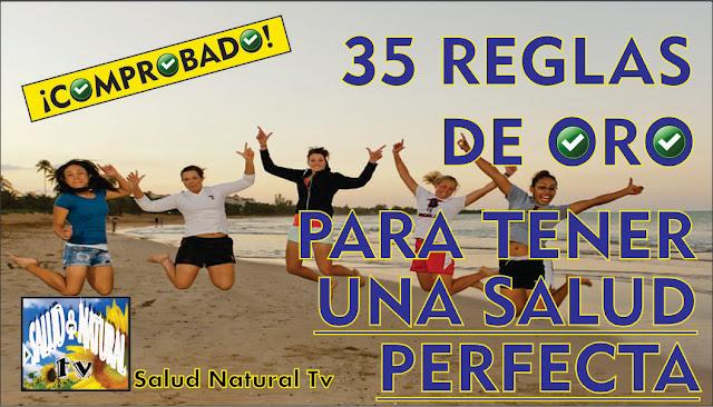 35 REGLAS DE ORO PARA TENER UNA SALUD PERFECTA