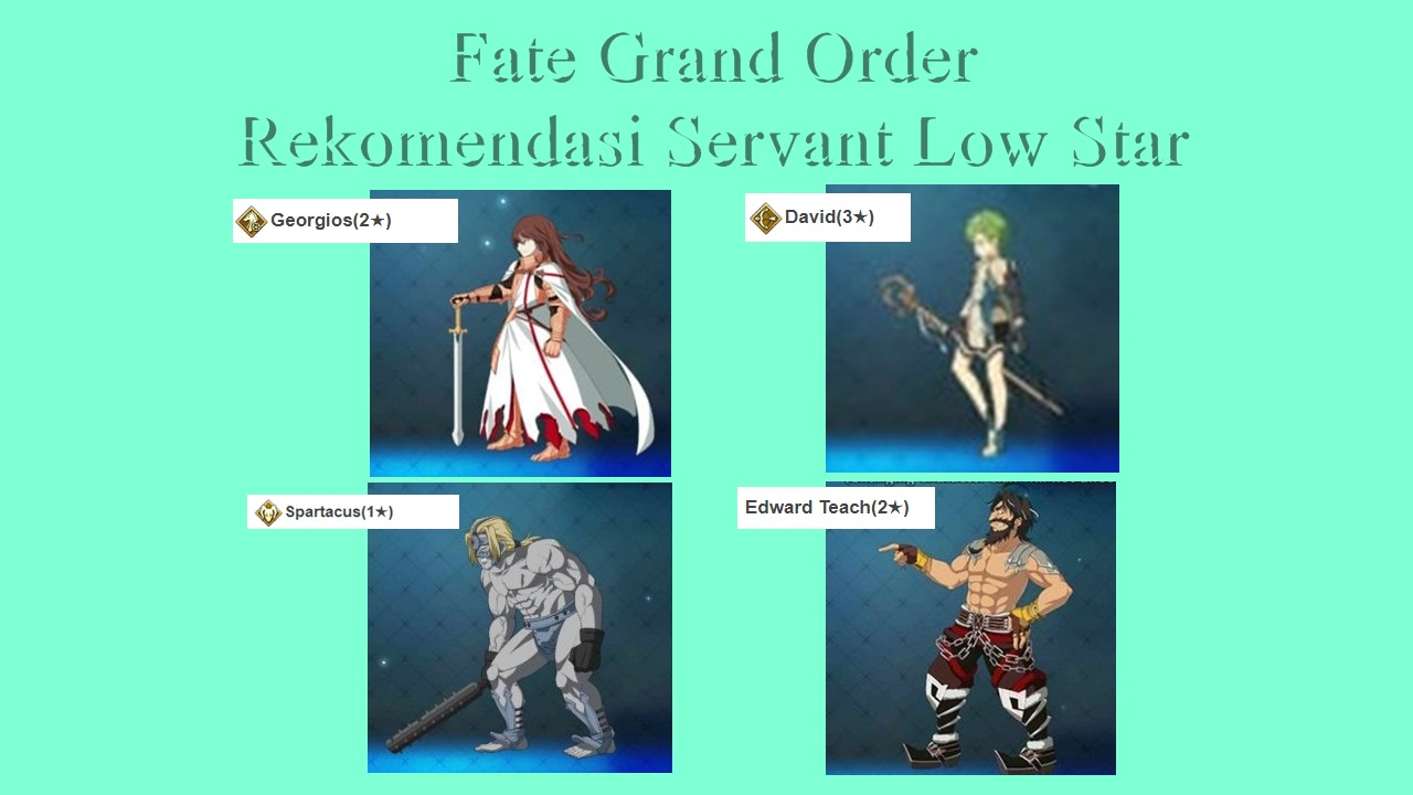 Rekomendasi Servant Low Star FGO