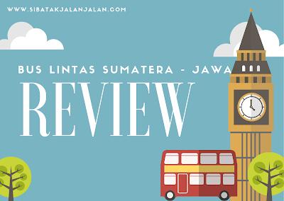 review 12 daftar bus lintas sumatera jawa termewah rekomendasi 2021